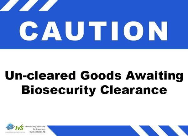 Caution Sign Un-cleared Goods.jpg